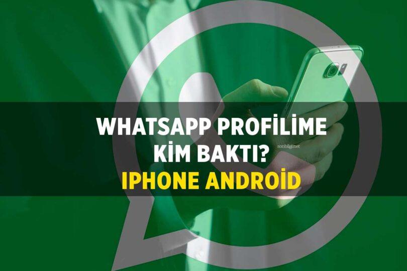 Whatsaap Profilime Bakanları Görme