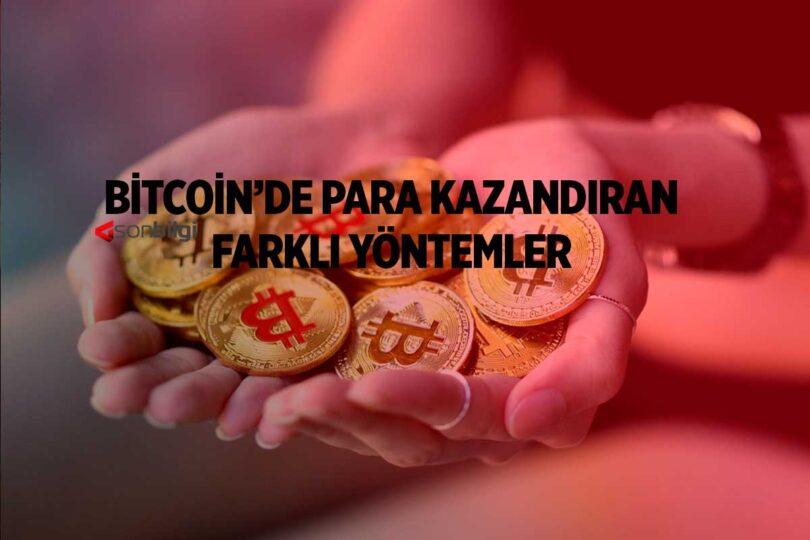 Bitcoinde Para Kazanmanın Yöntemleri