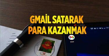 Gmail Hesabı Satarak Nasıl Para Kazanırım?