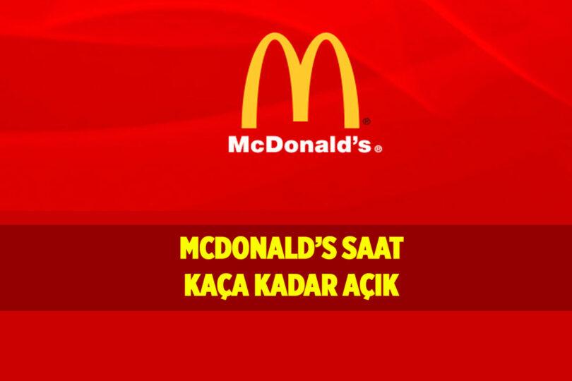 McDonald's Saat Kaça Kadar Açık