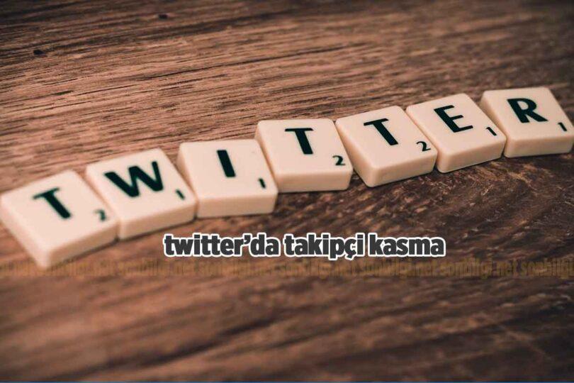 twitter takipçi kazanma yolları