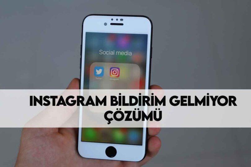 Instagram Direkt Mesaj Bildirimi Gelmiyor Hatası Nasıl Çözülür?